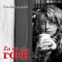 CD 1 LA Vie En... Rock Davide Locatelli